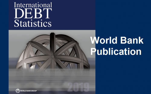 International Debt Statistics 2019: World Bank's publication