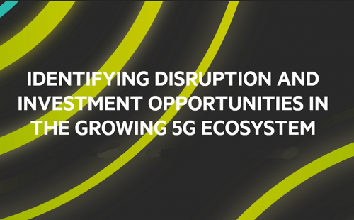 FT webinar on opportunites in the growing 5G Ecoystem